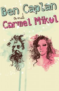 Ben Caplan and Carmel Mikol