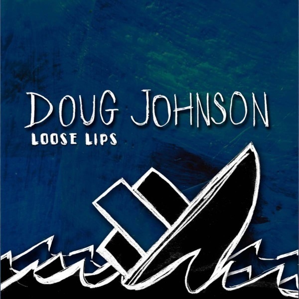 """Doug Johnson brings his """"Loose Lips"""" to Wentworth Perk, August 23"""