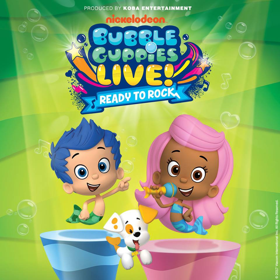 Tuesday, April 4 | Bubble Guppies Live: Ready to Rock - The Savoy Theatre - Glace Bay