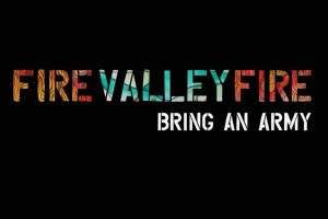CD Review: Fire Valley Fire – Bring an Army